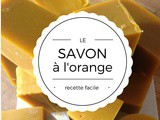 Comment faire un savon à l'orange