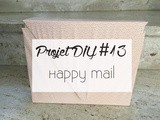 Projet diy #13 : Happy Mail